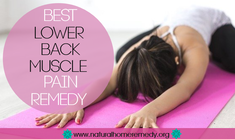 Best Lower Back Muscle Pain Remedies